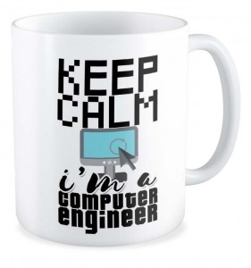 Kubek dla informatyka Keep calm I'm a computer enginer